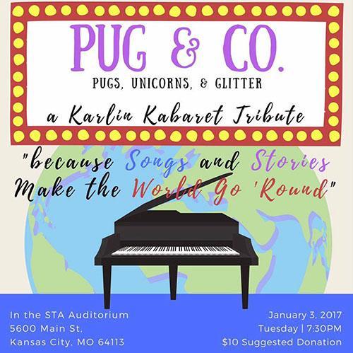 Poster for the PUGS & Co. Pugs, Unicorns and Glitter: A Karlin Kabaret Tribute. photo courtesy of Shana Prentiss